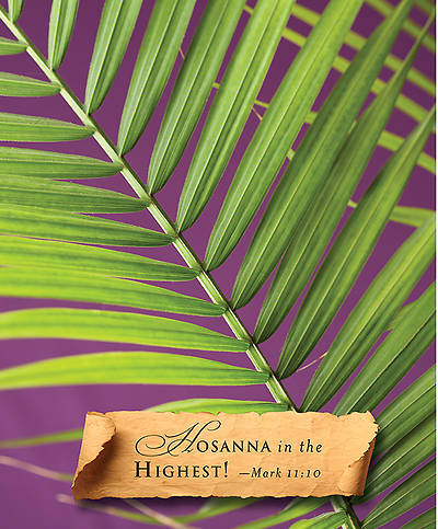 Hosanna Palm Sunday Bulletin 2014, Large (Package of 50)