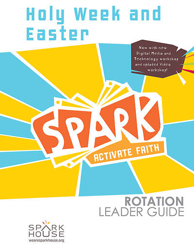 Picture of Spark Rotation  Holy Week and Easter  Leader Guide