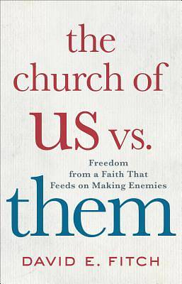 Picture of The Church of Us vs. Them