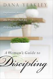 A Womans Guide to Discipling