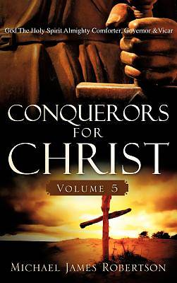 Conquerors for Christ, Volume 5