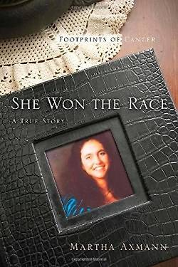 She Won the Race (Footprints of Cancer)
