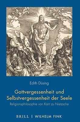 Picture of Gottvergessenheit Und Selbstvergessenheit Der Seele