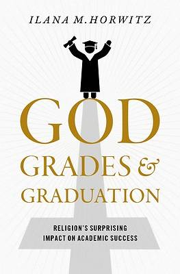 Picture of God, Grades, and Graduation