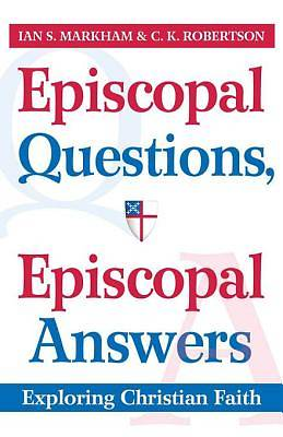 Episcopal Questions, Episcopal Answers [ePub Ebook]