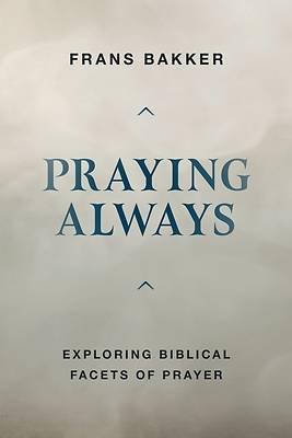 Picture of Praying Always