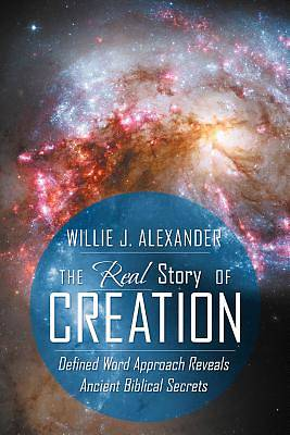 The Real Story of Creation