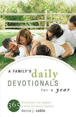 A Familys Daily Devotionals for a Year
