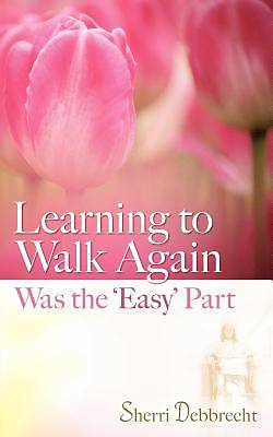 Learning to Walk Again Was the Easy Part