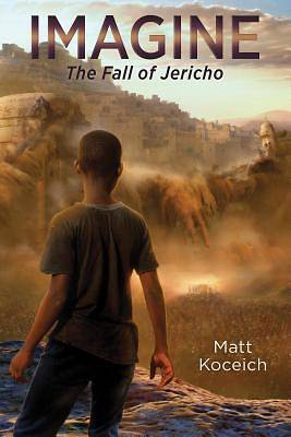 Picture of Imagine. . .the Fall of Jericho