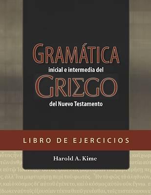 Picture of Gramática Inicial E Intermedia del Griego del Nuevo Testamento - Libro de Ejercicios