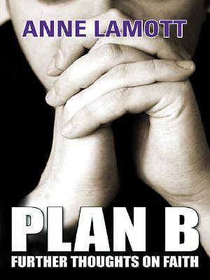 Plan B Large Print Edition