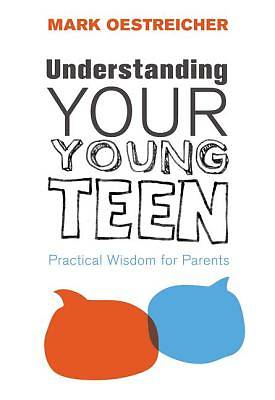 Picture of Understanding Your Young Teen