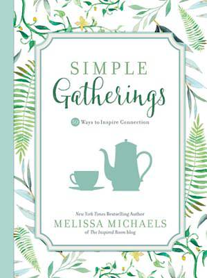 Simple Gatherings [ePub Ebook]