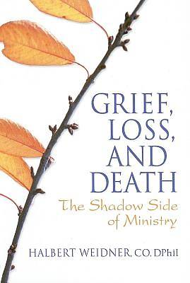 Grief, Loss, and Death