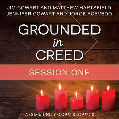 Picture of Grounded in Creed Streaming Video Session 1