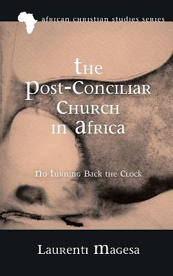Picture of The Post-Conciliar Church in Africa