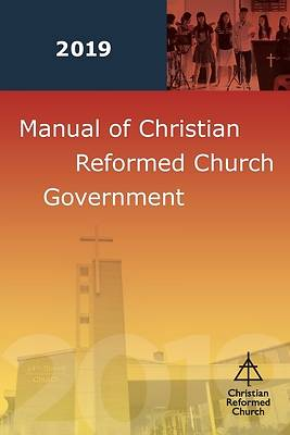 Picture of Manual of Christian Reformed Church Government 2019