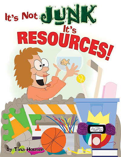 Its Not Junk, Its Resources!