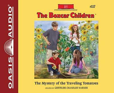 The Mystery of the Traveling Tomatoes (Library Edition)
