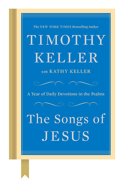 Picture of The Songs of Jesus: A Year of Daily Devotions in the Psalms