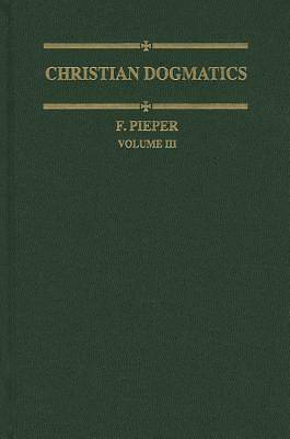 Christian Dogmatics, Volume 3