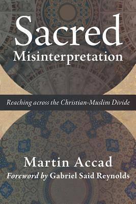 Picture of Sacred Misinterpretation