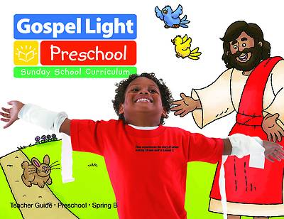 Gospel Light Preschool Teacher Guide Spring 2017