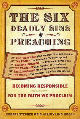 The Six Deadly Sins of Preaching - eBook [ePub]