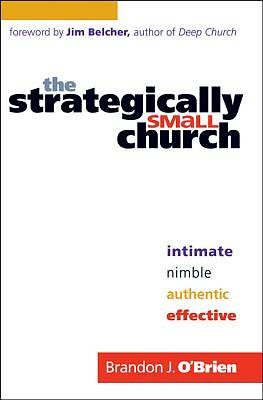 Strategically Small Church, The [ePub Ebook]
