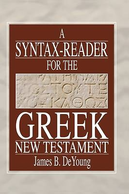 Picture of A Syntax-Reader for the Greek New Testament