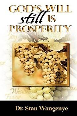 Gods Will Still Is Prosperity!