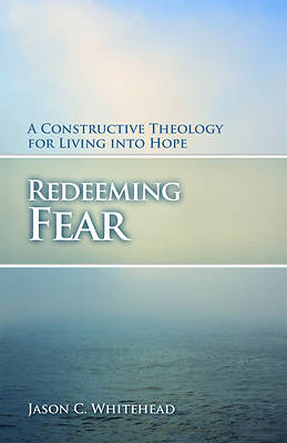 Redeeming Fear