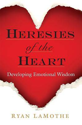 Heresies of the Heart