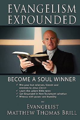 Evangelism Expounded