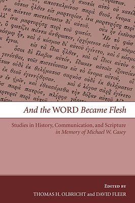 Picture of And the Word Became Flesh