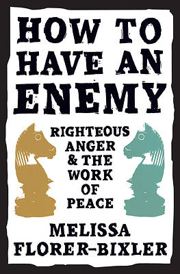Picture of How to Have an Enemy