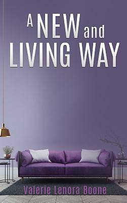 A New and Living Way Volume - 3
