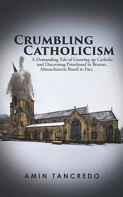 Picture of Crumbling Catholicism