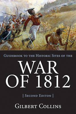 Guidebook to the Historic Sites of the War of 1812 [Adobe Ebook]