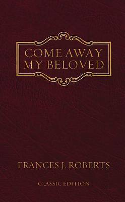 Picture of Come Away My Beloved (Classic Edition)