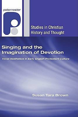 Singing and the Imagination of Devotion