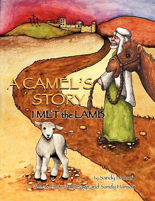 Picture of A Camel's Story, I Met the Lamb