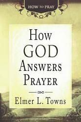 How God Answers Prayer (How to Pray) [ePub Ebook]