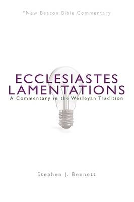 New Beacon Bible Commentary, Ecclesiastes / Lamentations