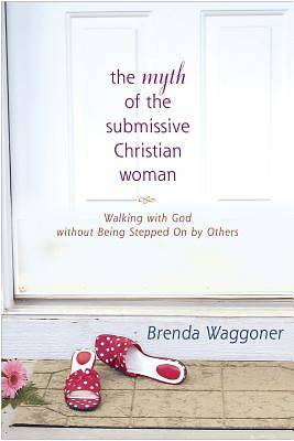 Picture of The Myth of the Submissive Christian Woman