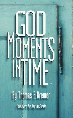 God Moments in Time