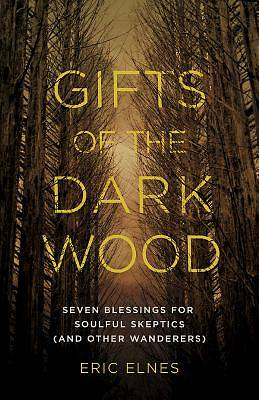 Gifts of the Dark Wood - eBook [ePub]