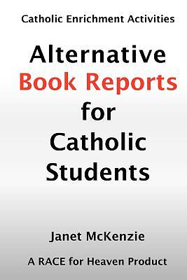 Picture of Alternative Book Reports for Catholic Students