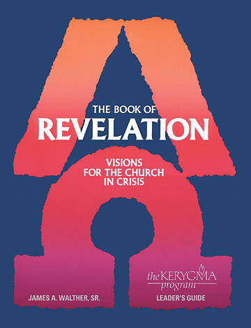 Kerygma - The Book of Revelation Leaders Guide